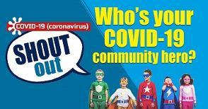 Coronavirus: Who is your local COVID-19 Community Hero?