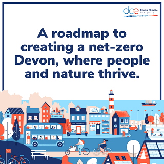 A graphic showing a street scene by the sea, with the title 'A roadmap to creating a net-zero Devon, where people and nature thrive'